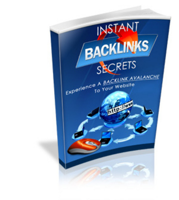 Product picture Instant Backlink Secret - Step to build backlink